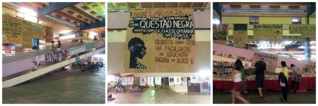 Varying banners of Political Protest at the cantina - USP Campus, Sao Paulo.